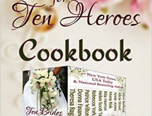 The Ten Brides for Ten Heroes Cookbook