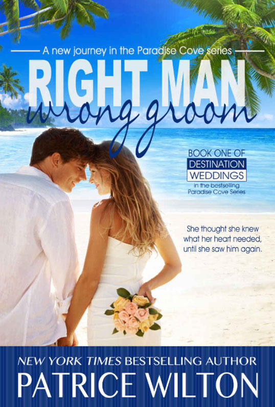 Right Man/Wrong Groom: Paradise Cove Series - Destination Wedding Book 1