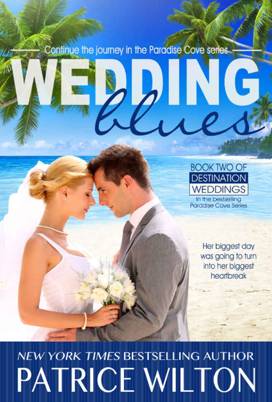 WEDDING BLUES : Paradise Cove -- Destination Wedding series